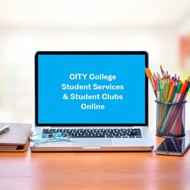 CITY College - ALL SERVICES ONLINE! Connecting beyond the classroom!