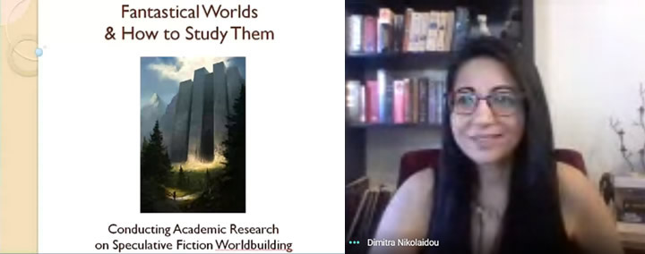 "Seminar by Ms Dimitra Nikolaidou: ""Fantastical Worlds and How to Study them: Conducting Academic Research on Speculative Fiction Worldbuilding."""