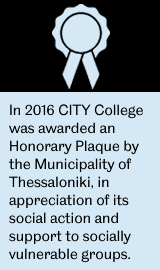 In 2016 the University of Sheffield International Faculty, CITY College, was awarded an Honorary Plaque by the Municipality of Thessaloniki, in appreciation of its social action and support to socially vulnerable groups.